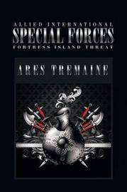Allied International Special Forces by Ares Tremaine