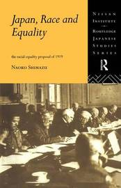 Japan, Race and Equality by Naoko Shimazu