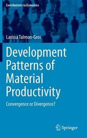 Development Patterns of Material Productivity by Larissa Talmon-Gros