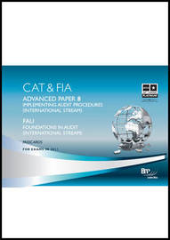 CAT - 8 Implementing Audit Procedures (INT): Passcards by BPP Learning Media