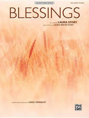 Blessings by Laura Mixon Story