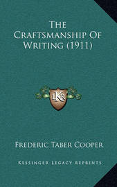 The Craftsmanship of Writing (1911) by Frederic Taber Cooper image