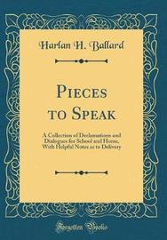 Pieces to Speak by Harlan H Ballard image