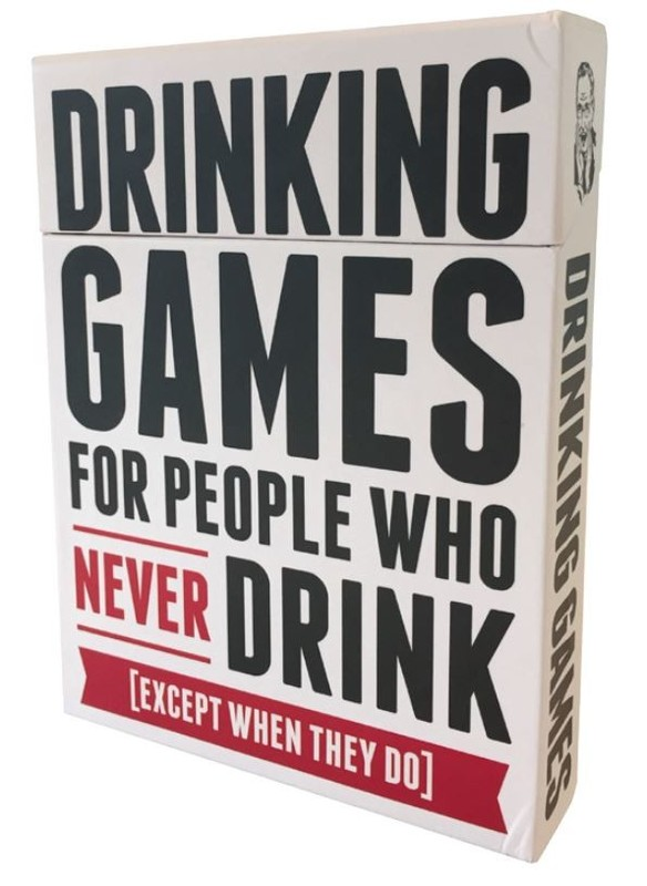 Drinking Games: For People Who Never Drink