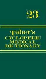 Taber's Cyclopedic Medical Dictionary Deluxe Gift Edition by F a Davis