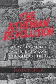 The Athenian Revolution by Josiah Ober
