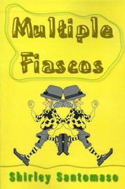 Multiple Fiascos by Shirley Santomaso image