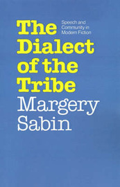 The Dialect of the Tribe by Margery Sabin image