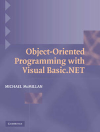 Object-Oriented Programming with Visual Basic.NET by Michael McMillan