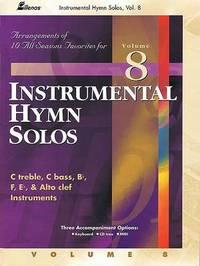 Instrumental Hymn Solos, Volume 8: 10 Arrangements for All Seasons image