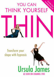 You Can Think Yourself Thin by Ursula James image