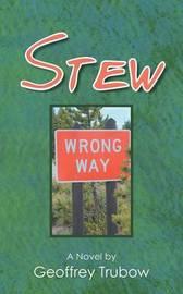 Stew by Geoffrey Trubow