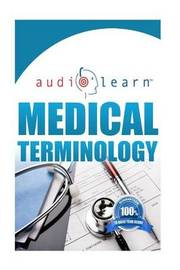 Medical Terminology Audiolearn by Audiolearn Content Team image