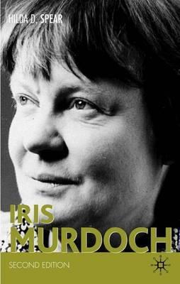Iris Murdoch by Hilda D. Spear