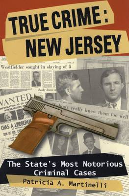 True Crime: New Jersey by Patricia A. Martinelli image