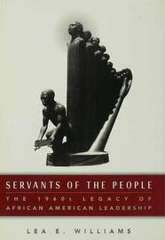 Servants of the People by Lea E. Williams image