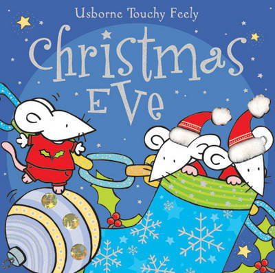 Christmas Eve (Usborne Touchy-feely) by Fiona Watt image