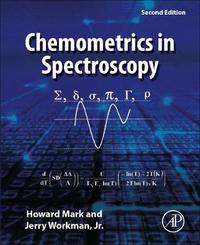 Chemometrics in Spectroscopy by Howard Mark