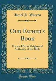 Our Father's Book by Israel P Warren image