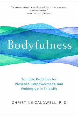 Bodyfulness by Christine Caldwell image