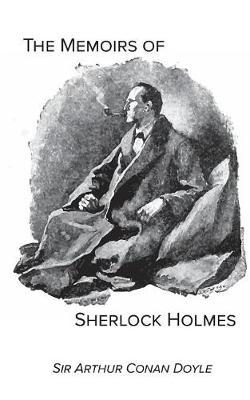 The Memoirs of Sherlock Holmes by Sir Arthur Conan Doyle image