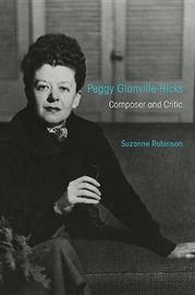 Peggy Glanville-Hicks by Suzanne Robinson