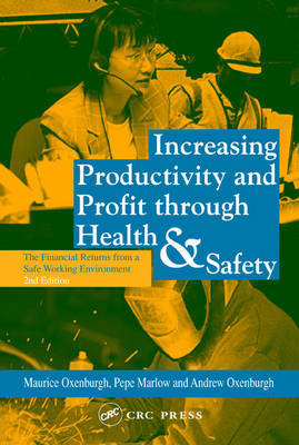 Increasing Productivity and Profit through Health and Safety by Maurice Oxenburgh image