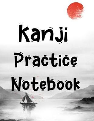 Kanji Practice Notebook by Zeezee Books