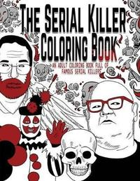 The Serial Killer Coloring Book Jack Rosewood Book In Stock Buy Now At Mighty Ape Nz