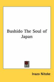 Bushido The Soul of Japan by Inazo Nitobe image