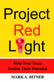 Project Red Light by Mark A. Bitner