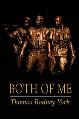 Both of Me by Thomas Rodney York