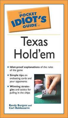 The Pocket Idiot's Guide to Texas Hold'em by Randy Burgess