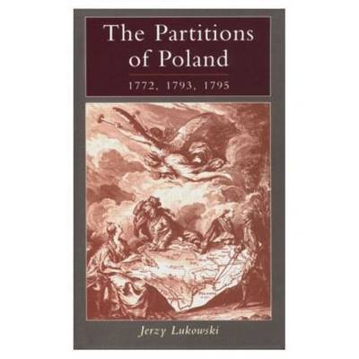 The Partitions of Poland 1772, 1793, 1795 by Jerzy Lukowski image