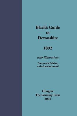 Black's Guide to Devonshire 1892 by Black