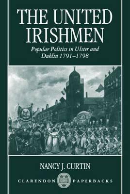 The United Irishmen by Nancy J. Curtin