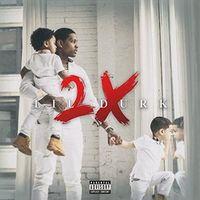 Durk 2X by Lil Durk