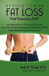 Revolution in Fat Loss by Anil Manu Patel