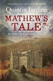 Mathew's Tale by Quintin Jardine