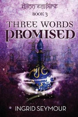 Three Words Promised by Ingrid Seymour image