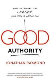 Good Authority by Jonathan Raymond