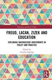 Freud, Lacan, Zizek and Education