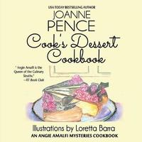 Cook's Dessert Cookbook by Joanne Pence