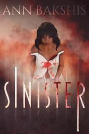 Sinister by Ann Bakshis