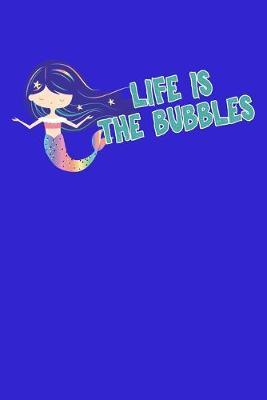 Life Is The Bubbles by Green Cow Land