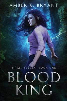 Blood King by Amber K Bryant