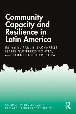 Community Capacity and Resilience in Latin America
