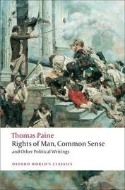 Rights of Man, Common Sense, and Other Political Writings by Thomas Paine image