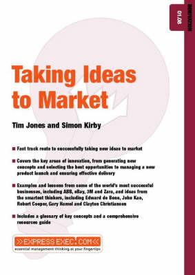 Taking Ideas to Market by Tim Jones image