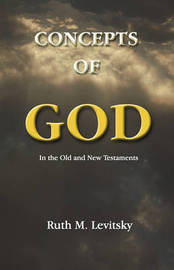 Concepts of God by Ruth M Levitsky